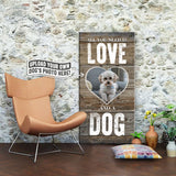 All You Need is Love and a Dog | Personalized Canvas Wall Art