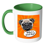 Good Boy Pug Coffee Mug