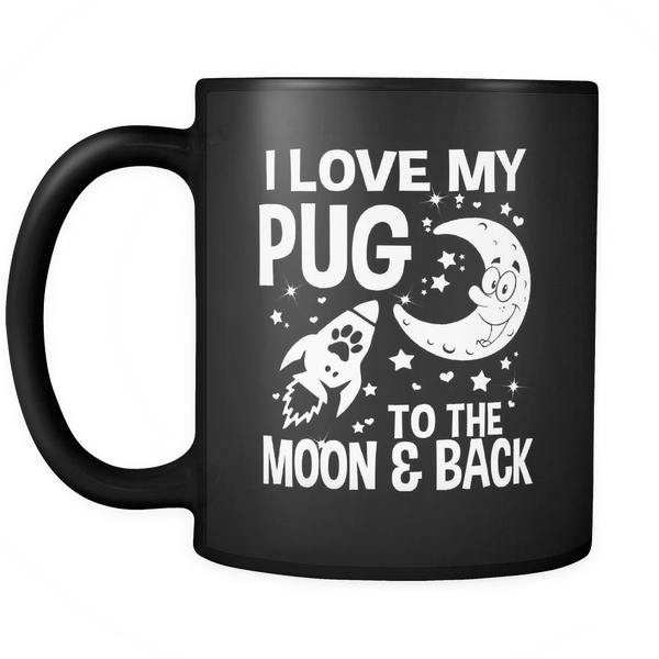 i love my pug black mug