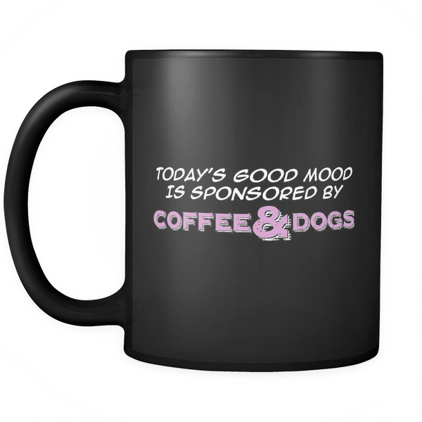 Today's Good Mood Coffee Mug