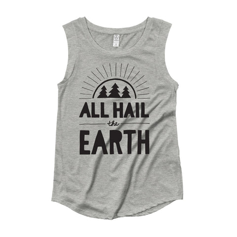 All Hail the Earth Muscle Tank