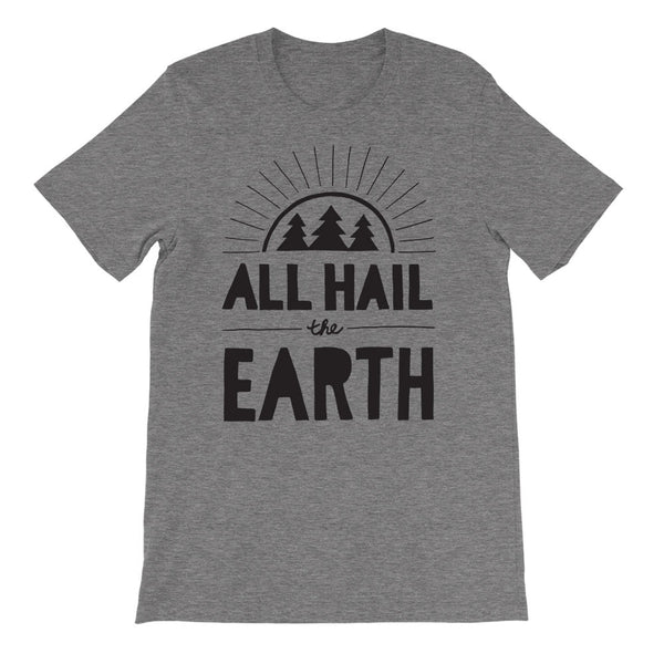 All Hail the Earth Tee