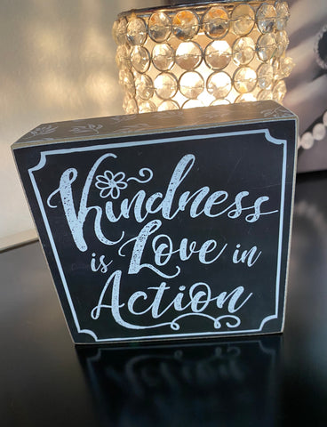 """Kindness Is Love In Action"" Wooden Shelf Decor"
