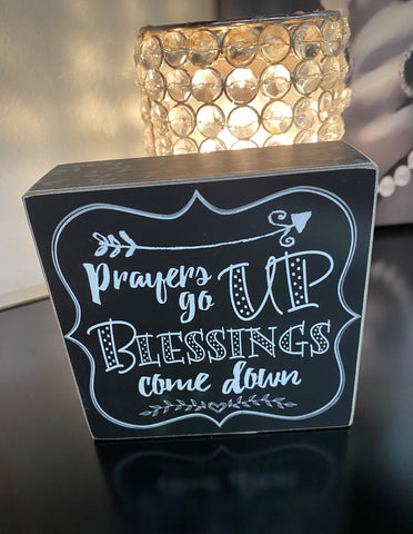 """Prayers Go Up, Blessings Come Down"" Wooden Shelf Decor"