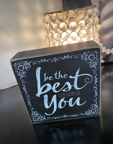 """Be The Best Version Of You"" Wooden Shelf Decor"