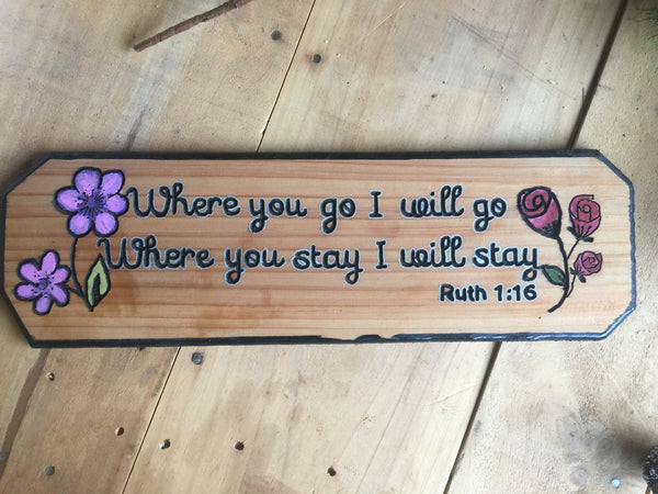 Where You Go I Will Go Inspirational Sign from Ruth 1:16 Color