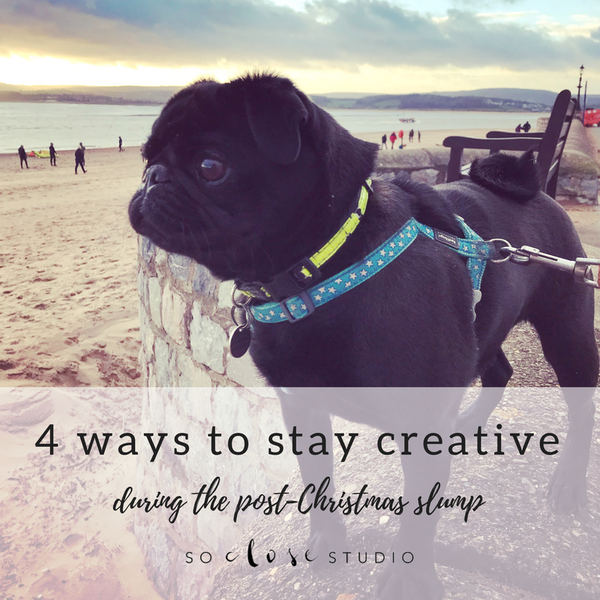 4 ways to stay creative during the post Christmas slump