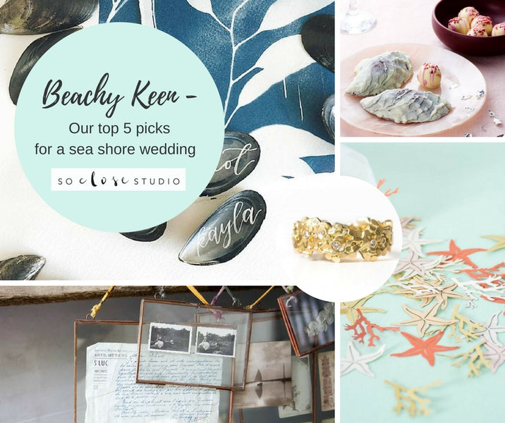 Beachy keen - Sea Shore inspired wedding details
