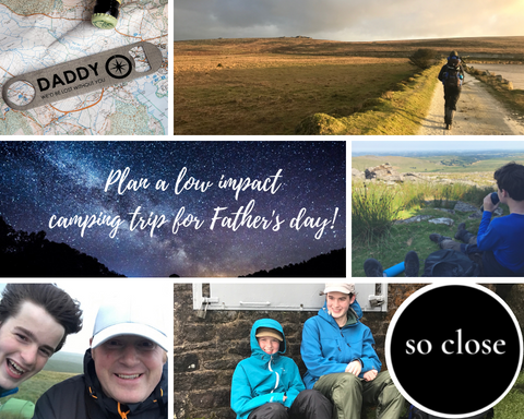Planning a low impact Father's day camping trip