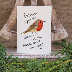 Robins appear when loved ones are near Christmas Card