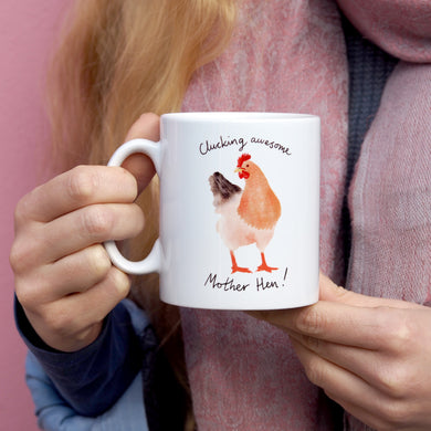 Clucking awesome Mother Hen Mug