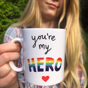 You're My / Our Hero Mug
