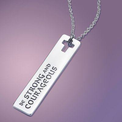 Be Strong and Courageous Sterling Silver Necklace