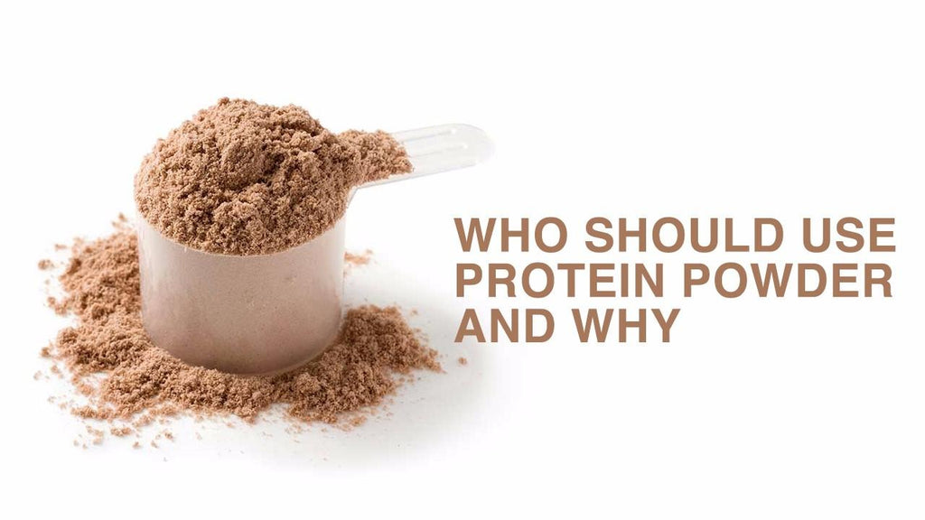 Who Should Use Protein Powder and Why