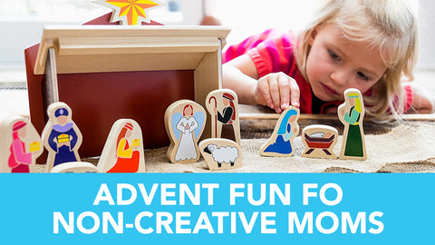 Advent Fun For Non-Creative Moms