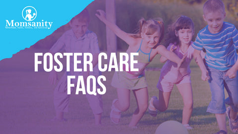 Foster Care FAQs