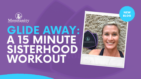 Glide Away: A 15 Minute Sisterhood Workout