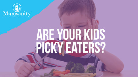 Are Your Kids Picky Eaters?