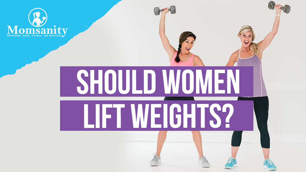 Should Women Lift Weights?