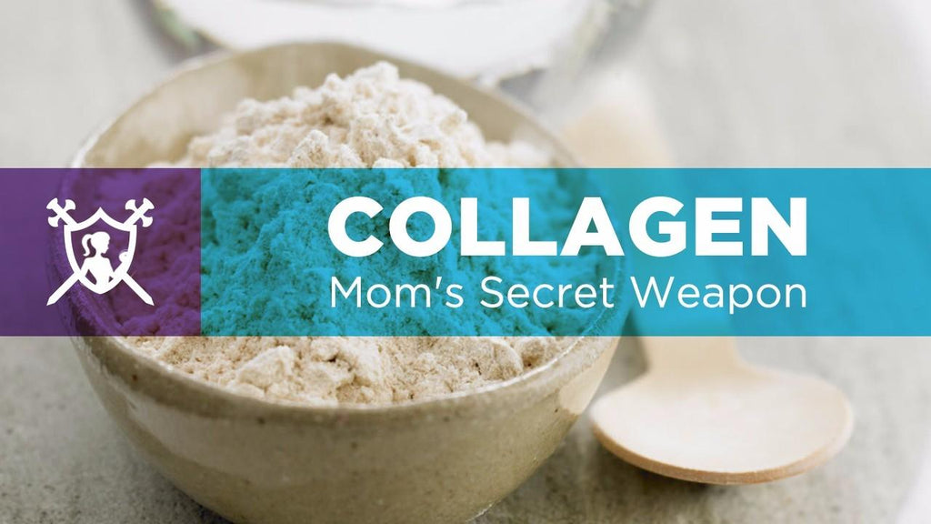 Collagen:  Mom's Secret Weapon