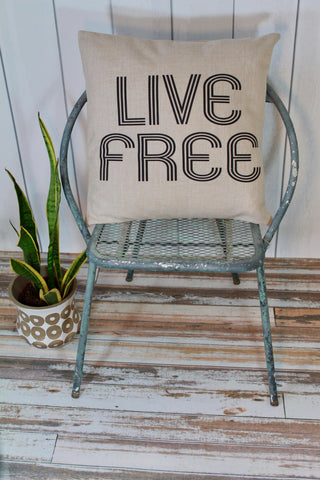 """Live Free"" Pillow Cover"