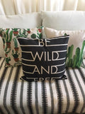 """Wild and Free"" Pillow Cover"