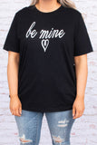 tshirt, short sleeve, graphic, black, be mine, heart, white, comfy, valentines