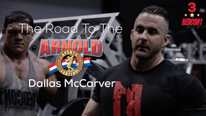 Road To The 2017 Arnold Classic - Dallas McCarver - Ep.3