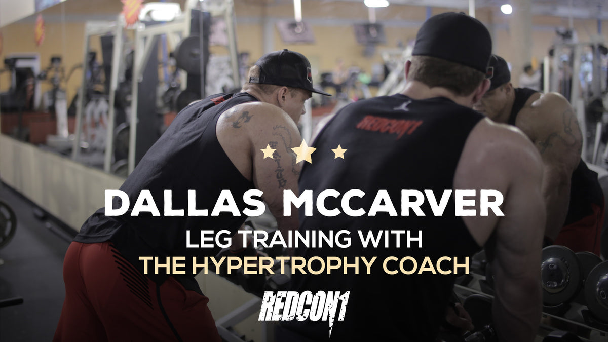 Dallas McCarver Trains Legs With Hypertrophy Coach – Redcon1