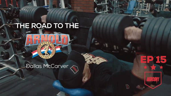 Road To The 2017 Arnold Classic - Dallas McCarver - Ep.15