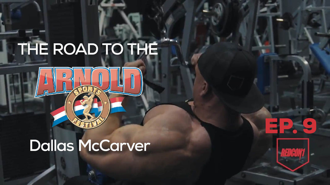 Road To The 2017 Arnold Classic - Dallas McCarver - Ep.9