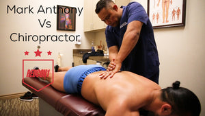 Mark Anthony at the Chiropractor