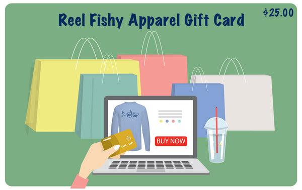 Reel Fishy eGift Card $25.00