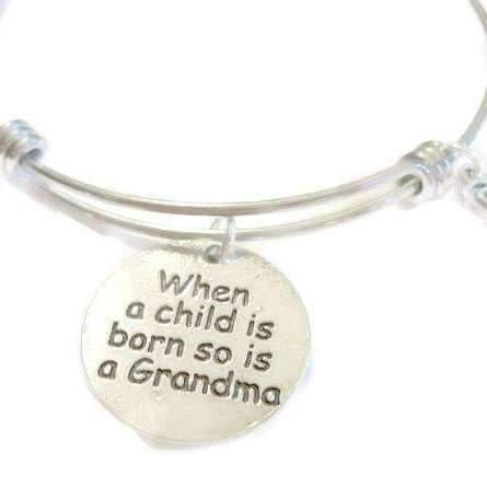 New Baby - When a Child Is Born So Is A Grandma bangle