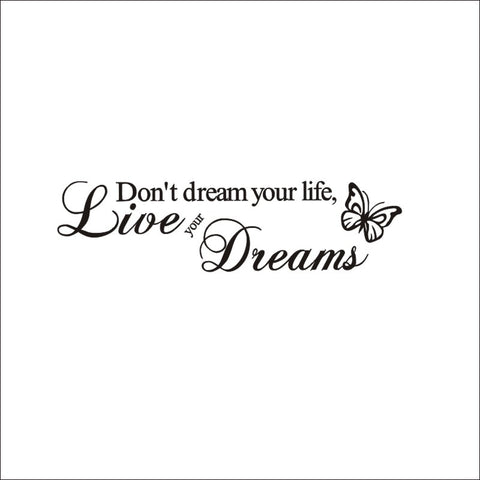 Don't Dream Your Life, Live Your Dreams Wall Decor