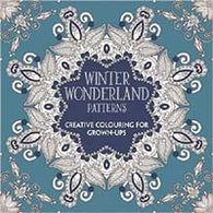 Winter Wonderland Patterns . . . .  Creative Colouring for Grown-Ups