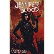 Jennifer Blood: A Woman's Work is Never Done by Garth Ennis  (1st Edition)