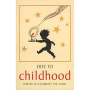 Ode to Childhood - Poetry to Celebrate the Child