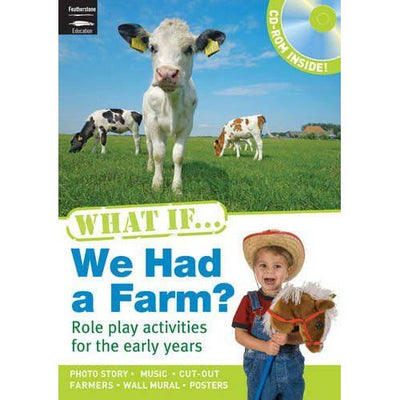 What If......  We Had a Farm?   (EYFS/KS1)