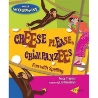 Cheese Please Chimpanzees - Fun with Spelling
