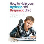 How to Help Your Dyslexic and Dyspraxic Child