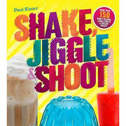 Shake Jiggle & Shoot by Paul Knorr