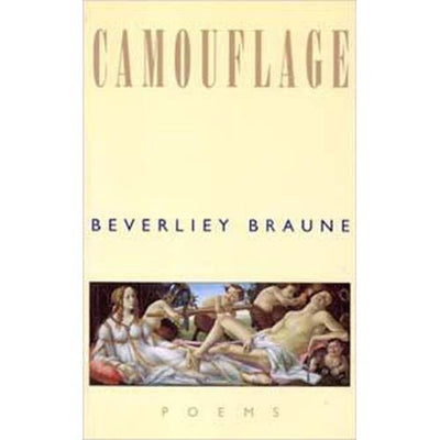 Camouflage by Beverley Braune