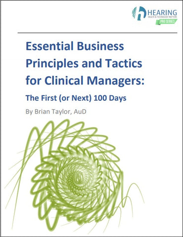 Essential Business Principles and Tactics for Clinical Managers: The First (or Next) 100 Days