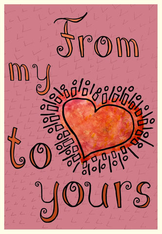 Valentine's Day Card - From My Heart To Yours - A TAD AND MORE - Cooking Up a Story