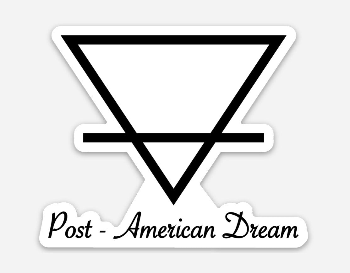 "Sticker: ""Post - American Dream"""