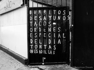 "Limited Edition Photo Print: ""Burritos, Desayunos, Tacos"""