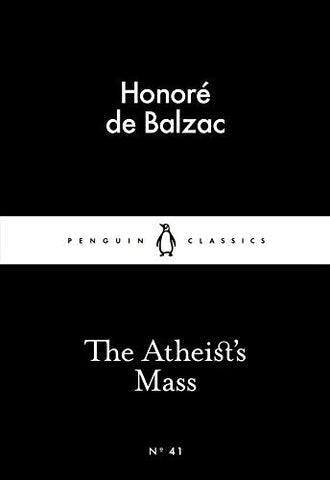 The Atheist's Mass (Penguin Little Black Classics)