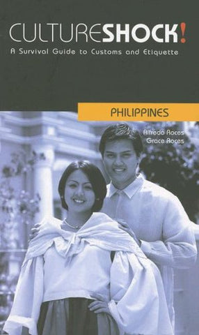 Culture Shock! Philippines: A Survival Guide to Customs and Etiquette