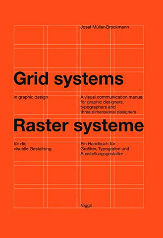 Grid systems in graphic design: A visual communication manual